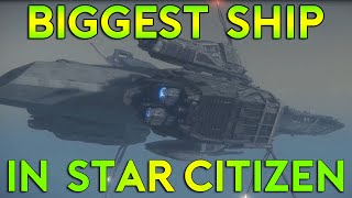 Largest Ship In Star Citizen - Bengal Carrier - Thoughts & Opinion