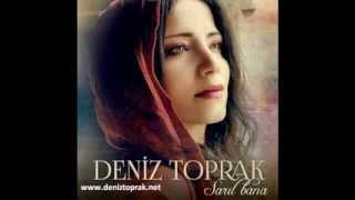 Deniz Toprak-Gel Bari Bari [Yeni Albüm 2013]