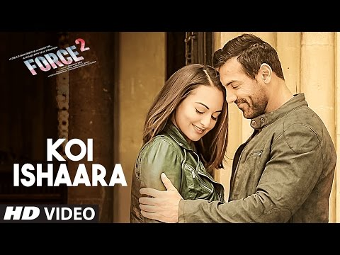 Xxx Mp4 Koi Ishaara Force 2 Video Song John Abraham Sonakshi Sinha Amaal Mallik Armaan Malik T Series 3gp Sex