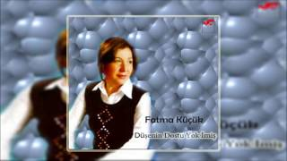 Fatma Küçük & Sil Bari  [© Şah Plak] Official Audio
