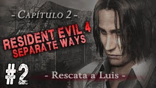 EN BUSCA DE MI AMIGO LUIS - SEPARATE WAYS/RESIDENT EVIL 4 #2