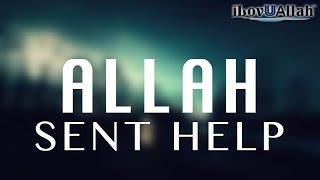Allah Sent Help | Heart Touching Story