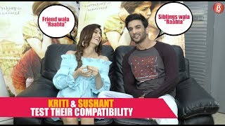 BREAK TIME: KRITI SANON and SUSHANT SINGH RAJPUT test their COMPATIBILITY