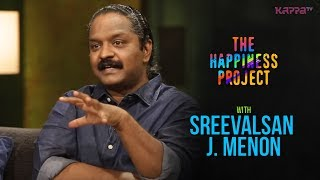 Sreevalsan J. Menon - The Happiness Project - Kappa TV