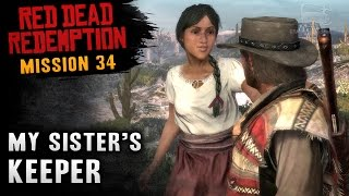 Red Dead Redemption - Mission #34 - My Sister's Keeper (Xbox One)