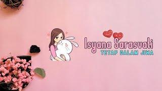 Isyana Sarasvati - Tetap Dalam Jiwa (Animation Lyrics)