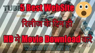 Top 5 HD Hindi Movies Download Site 2017 | You must watch in 2017