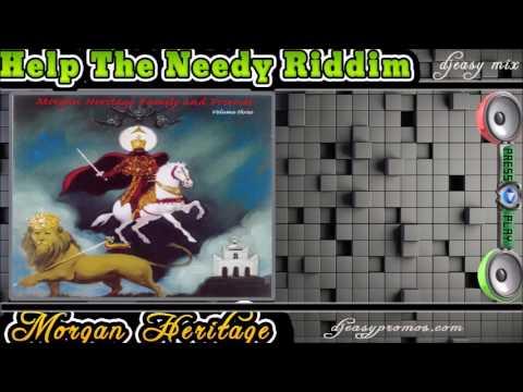 Help The Needy Riddim Aka No Time Riddim Mix 2002 (Morgan Heritage & Friends) mix by djeasy