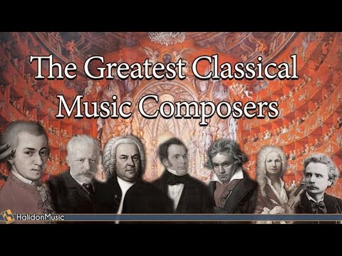 The Greatest Classical Music Composers Mozart Beethoven Bach Tchaikovsky