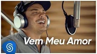 Wesley Safadão - Vem Meu Amor (Novela Segundo Sol) [Vídeo Oficial]