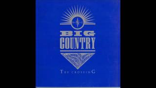 Fields of Fire by Big Country