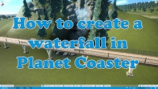 Planet Coaster | how to create a waterfall in 5 minutes