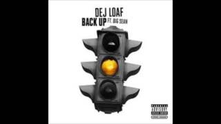 Dej Loaf Ft  Big Sean Back Up (Clean)