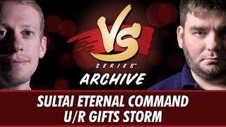 10/13/2017 - Stevens VS. Todd: Sultai Eternal Command vs U/R Gifts Storm [Modern]