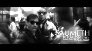 SAUMETH @ Ritualism on DI FM Techno Channel 06th February 2014