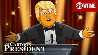 Trump's Hollywood Monologue   Our Cartoon President   SHOWTIME