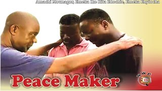 Peace Maker -Nigerian Nollywood Movie