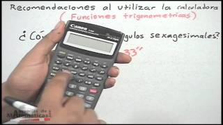 Recomendaciones al usar calculadora en trigonometría