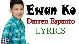 EWAN KO by Darren Espanto [lyrics]