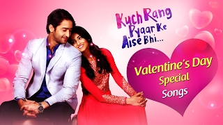 ❤Valentine's Day Special❤  Kuch Rang Pyar Ke Aise Bhi - All Romantic Songs ♪♪ Compilation