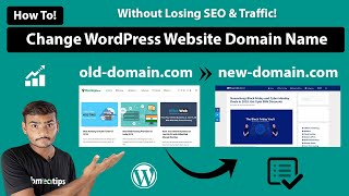 How To Change WordPress Website Domain Name Without Losing SEO & Traffic 2020
