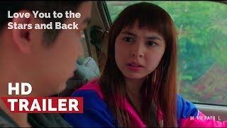 Love You To The Stars And Back Teaser (2017) | Julia Barretto, Joshua Garcia