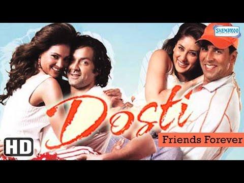 Dosti {HD} - Akshay Kumar - Bobby Deol - Kareena Kapoor - Lara Dutta - Hindi Full Movie