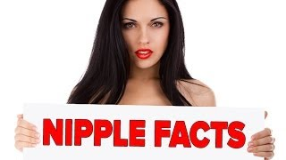 10 Titillating Facts About Nipples