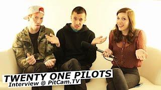 TWENTY ONE PILOTS interview with Tyler Joseph and Josh Dun | www.pitcam.tv