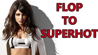 Priyanka Chopra: From FLOP To SUPERHOT | Bollywood News