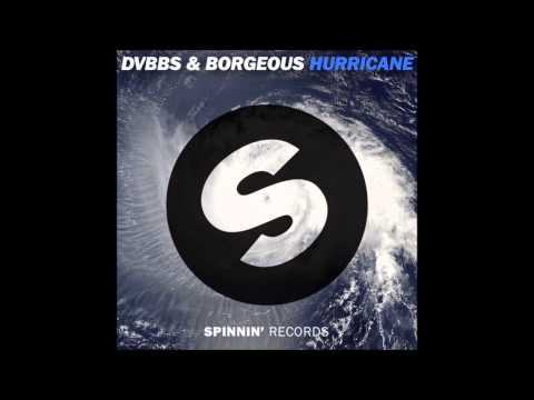 DVBBS & Borgeous - Hurricane (Original