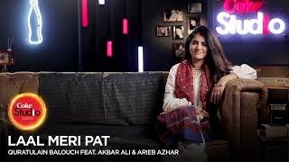 BTS, Quratulain Balouch feat Akbar Ali & Arieb Azhar, Laal Meri Pat, Coke Studio Season 10, Ep 3