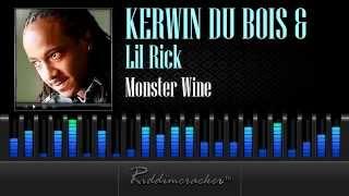 Kerwin Du Bois & Lil Rick - Monster Wine [Soca 2013]