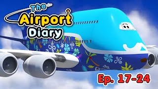 The Airport Diary - 17-24 episodes - Cartoons about planes - Best animation for kids