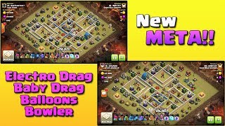 New META! 7 Electro Drag+ 10 Bowler+ 2 Baby Drag+ 3 Loons | TH12 War Strategy #47 | COC 2018 |