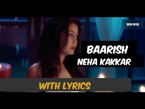 Baarish Neha Kakkar Lyrics | Neha Kakkar Baarish Full Song Full HD