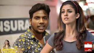 Chennai about the Charming 'Nayantara?' | Voice of Common Man
