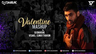 VALENTINE MASHUP -DJ DHARAK  2018