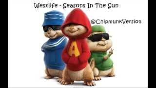 Westlife - Seasons In The Sun (Chipmunk Version)