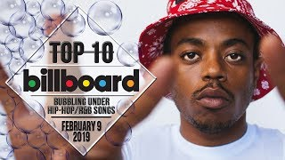 Top 10 • US Bubbling Under Hip-Hop/R&B Songs • February 9, 2019 | Billboard-Charts