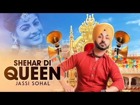 Xxx Mp4 Shehar Di Queen Jassi Sohal Full Song Desi Routz Latest Punjabi Songs 2017 T Series 3gp Sex