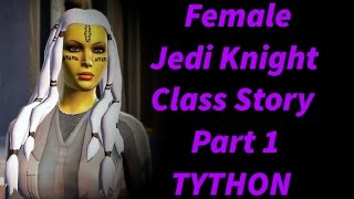 SWTOR - Female Jedi Knight Storyline Part 1 (Prologue/Tython) Neutral, Both LS & DS