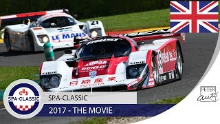 2017 Spa-Classic : historic classic car racing at Spa-Francorchamps full movie