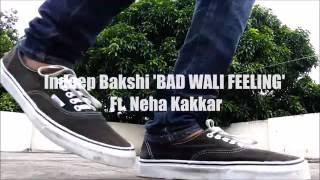 Neha Kakkar | Indeep Bakshi |