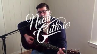"""Noah Guthrie Cover of """"Movin"""