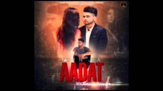 AADAT - || NINJA || Latest Punjabi Video Song 2015 || Full HD Video Official