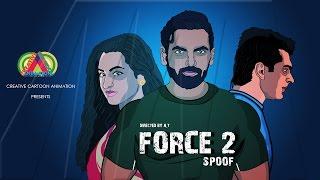 Force 2 Movie || John Abraham, Sonakshi Sinha and Tahir Raj Bhasin || Spoof ||CCA