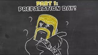 Clash of Clans: Preparation Day (Clan Wars 101 )