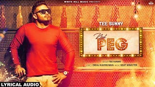 Neat Peg (Lyrical Audio) Tee Sunny | New Punjabi Songs 2019 | White Hill Music