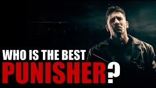 Who is the best Punisher?